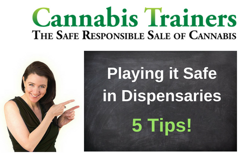 Playing it Safe in Dispensaries